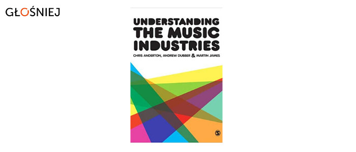 """Understanding the Music Industries"" / głośniej"